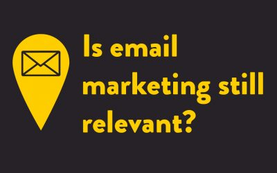 Is email marketing still relevant in 2018?