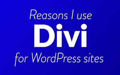Why I use Divi with WordPress